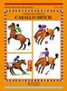 Guía. Como montar un caballo difícil