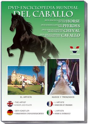 DVD. Enciclopedia mundial del caballo. El artista. Nudos y Trenzados