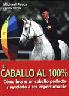 Libro. El caballo al 100%